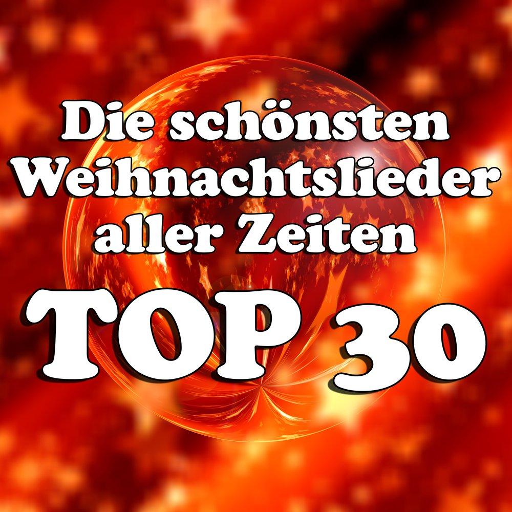 Top Weihnachtslieder.Die Schönsten Weihnachtslieder Aller Zeiten Top 30 слушать онлайн