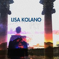 Fly — Lisa Kolano