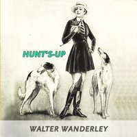Hunt's-up — Walter Wanderley