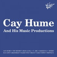 Cay Hume & His Music Productions — сборник