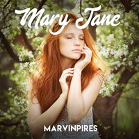Mary Jane — Marvin Pires