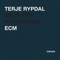 Selected Recordings — Terje Rypdal