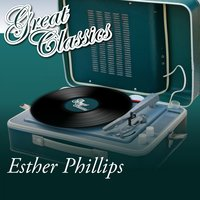Great Classics — Esther Phillips