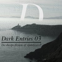 Dark Entries, Vol. 3 — сборник