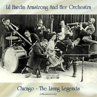 Chicago - The Living Legends — Lil Hardin Armstrong And Her Orchestra