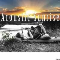 Acoustic Sunrise — сборник