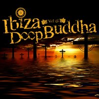 Chillout and Lounge Vol.01 — Ibiza Deep Buddha