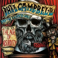 The Age of Absurdity — Phil Campbell And The Bastard Sons