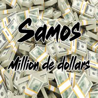 Million de dollars — Samos