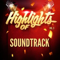 Highlights of Soundtrack, Vol. 3 — саундтрек