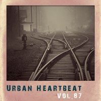 Urban Heartbeat,Vol.87 — сборник