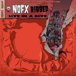Ribbed - Live in a Dive — NOFX