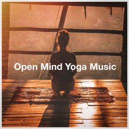 Open Mind Yoga Music — Винченцо Беллини, Yoga Music, Kundalini: Yoga, Meditation, Relaxation, Relaxing Music Therapy