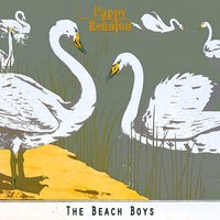 Happy Reunion — The Beach Boys