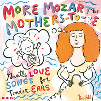 More Mozart for Mothers To Be — сборник