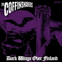 Dark Wings over Finland — The Coffinshakers