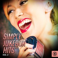 Simply JukeBox Hits, Vol. 3 — сборник