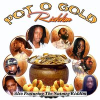 Pot of Gold Riddim & Nutmeg Riddim — сборник