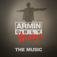"Armin Only - Mirage ""The Music"" — Armin van Buuren"