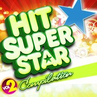 Hit Superstar Compilation, Vol. 2 — сборник