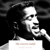 The Lovers Guide — Sammy Davis Jr. With The Sy Oliver Orchestra, Sammy Davis, Jr. With The Sy Oliver Orchestra, Sammy Davis, Jr. With The Sy Oliver Orchestra, Sammy Davis Jr. With The Sy Oliver Orchestra