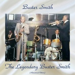 The Legendary Buster Smith — Buster Smith