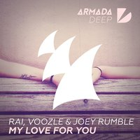 My Love For You — RAI, Joey Rumble, Voozle