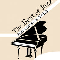 The Best of Jazz 200 Classics, Vol.3 — сборник