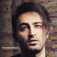 Summerdaze — Sina Bathaie