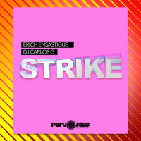 STRIKE — Erich Ensastigue