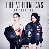 On Your Side — The Veronicas