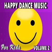 Happy Dance Music for Kids, Vol. 2 — Susan Hill