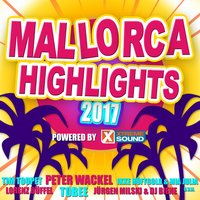 Mallorca Highlights 2017 Powered by Xtreme Sound — сборник