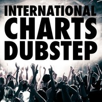 International Dubstep Charts Incl. 45 Tracks — сборник
