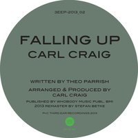 Falling Up — Carl Craig, Theo Parrish, Theo Parrish|Carl Craig