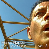 Marco Hansen Collection, Vol. 3 — Marco Hansen
