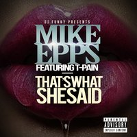 That's What She Said - Single — Mike Epps