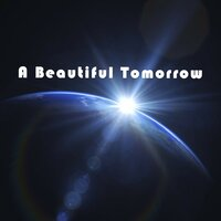 Say It Again — A Beautiful Tomorrow