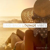 Laid-Back Lounge Vibes, Vol. 4 — сборник