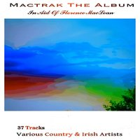 Mactrak: The Album in Aid of Florence MacLean — сборник