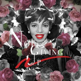 Not Giving Up — Newman, Melba Moore