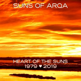 Heart of the Suns 1979-2019 — Suns Of Arqa