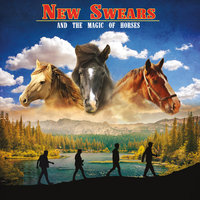 And The Magic Of Horses — New swears