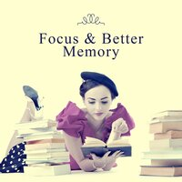 Focus & Better Memory – Classical Sounds for Learning, Motivational Songs, Beethoven, Mozart — Classical Study Music