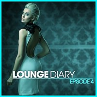 Lounge Diary - Episode 4 — сборник