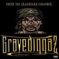 Enter the Graveyard Chamber — Gravediggaz