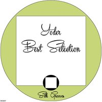 Yoder Best Selection — Yoder