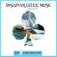 Discover Celtic Music: Ballads — сборник