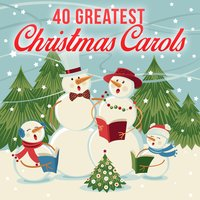 40 Greatest Christmas Carols — сборник