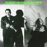 "The Complete Louis Prima And Wingy Manone Brunswick & Vocation Recordings, Vol 3 — Louis Prima, Joe ""Wingy"" Manone"